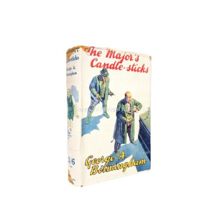 The Major's Candle-sticks by George A. Birmingham Second Edition Methuen 1930